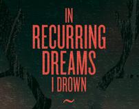 + in recurring dreams i drown