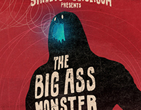 The Big Ass Monster Show