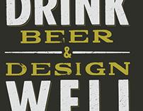 Drink Beer & Design Well
