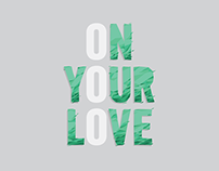 On Your Love