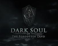 Dark Soul of The Forgotten Land