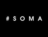 #SOMA