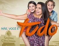 Dia das Mães 2013 | Shopping Costa Dourada