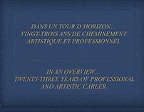 CHEMINEMENT ARTISTIQUE  -  ARTISTIC CAREER
