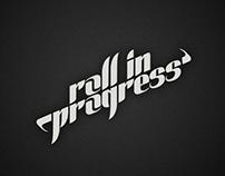 Roll in Progress, tipografía