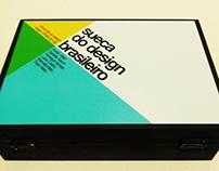 2013 - Sueca do Design Brasileiro - UFMG