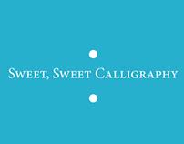 Sweet, Sweet Calligraphy