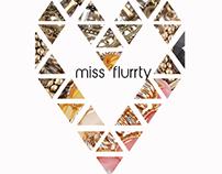 Miss Flurrty Work