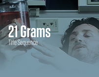21 Grams  |  Title Sequence