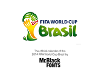 The official calendar of the  2014 FIFA World Cup