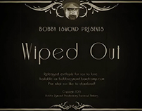 Bobby Esmond - Wiped Out music video
