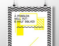 A problem well put is half solved