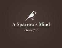 Pocketful - A Sparrow's Mind