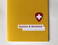 Helvetica & Woodstock