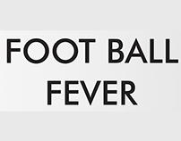 Foot Ball Fever 2014