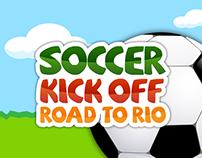 Soccer Kick Off Road to Rio