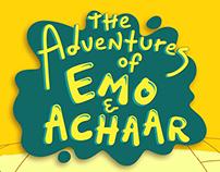 The Adventures of Emo & Achaar