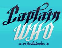 Captain Who - In Technicolor