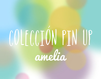 Pin up Collection / Colección Pin up