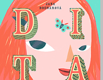 Dita, 30 glow-worms and other stories