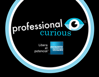 Professional Curious / American Express
