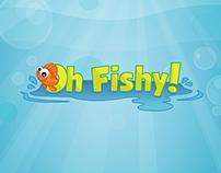 Oh Fishy!
