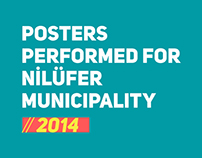 Posters performed for Nilüfer Municipality // 2014