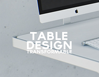 Transformable Table Design