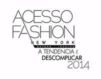 Acesso Fashion Outono - Inverno 2014
