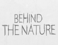 Behind the Nature
