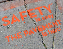 Safety is Easy, the Pavement is Hard