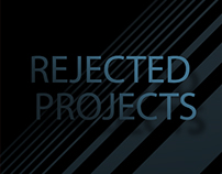Rejected projects