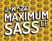 JAKAZiD - Maximum Sass EP Album Art.