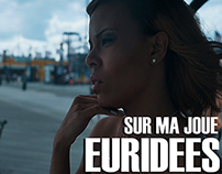EURIDEES - SUR MA JOUE