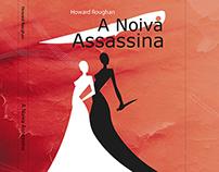 "Book Cover  | ""A Noiva Assassina"" | ""The Killer Bride"""