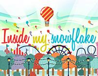 Inside My Snowflake