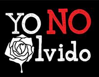 Yo No Olvido (Graduation project)
