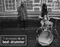 Travesías de un beat~drummer