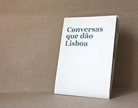 Conversas que dão Lisboa