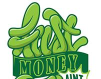 Fast Money aint Easy Money