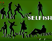 I am not selfish....