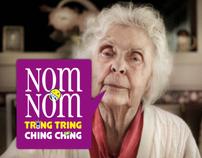Nom Nom, Tring Tring, Ching Ching