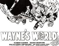 """""""MY 90'S SUPER HEROES NEVER DIE"""" : WAYNE'S WORLD"""
