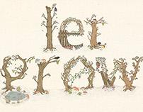 "Typographic Illustration ""Let Grow"""