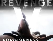 Revenge V Forgiveness: The Ethical Spectrum
