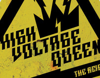 High Voltage Queen  (The Reign Of)