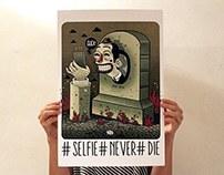 #Selfie#Never#Die