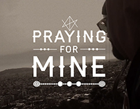 "Lettering Music Video: ""Praying For Mine"""