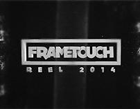 FRAMETOUCH REEL 2014