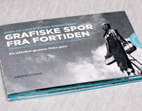 Grafiske spor fra fortiden / Graphic traces of the past